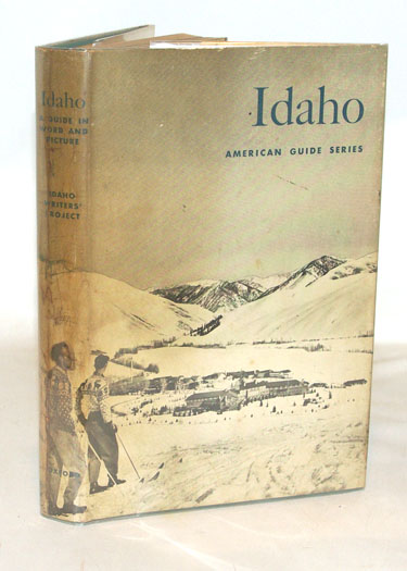 Idaho A Guide in Word and