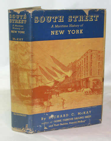 South Street A Maritime History of