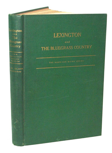 Lexington and The Bluegrass Country