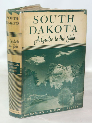 South Dakota A Guide To The