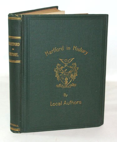 Hartford In History A Series Of