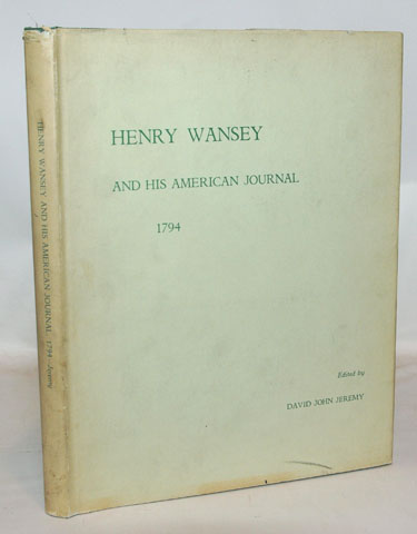 Henry Wansey And His American Journal
