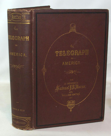 The Telegraph In America Its Founders