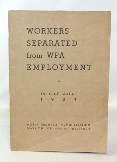 Survey Of Workers Separated From WPA