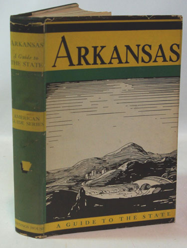 Arkansas A Guide to the State