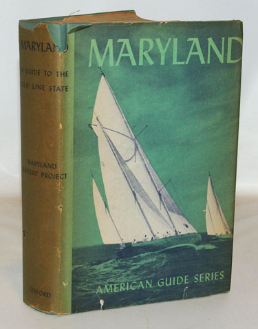 Maryland A Guide to the Old