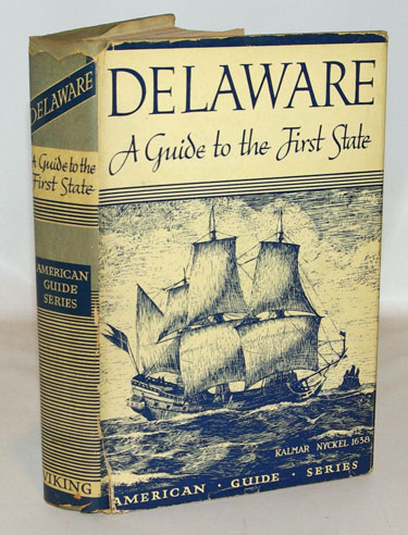 Delaware A Guide to the First