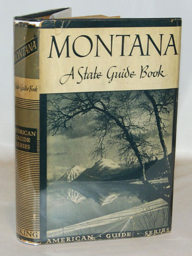 Montana A State Guide Book