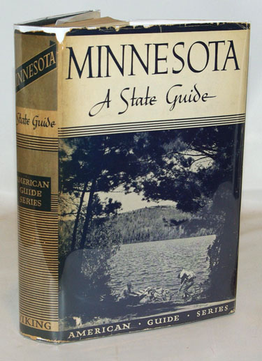 Minnesota A State Guide