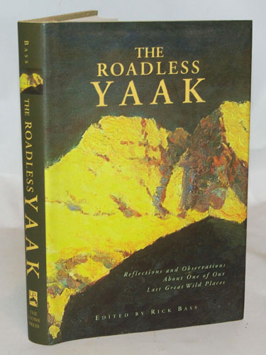 The Roadless Yaak Reflections and Observations
