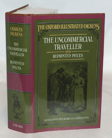 The Uncommercial Traveller and Reprinted Pieces