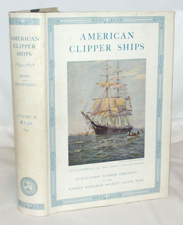 American Clipper Ships 1833-1858 Volume II