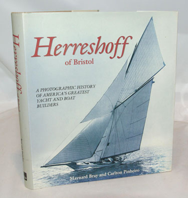 Herreshoff of Bristol A Photographic History