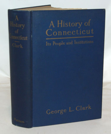 A History of Connecticut Its People